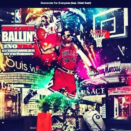 GO GET U SOME... #BallOut - #ChiefKeef Bump Diz Song