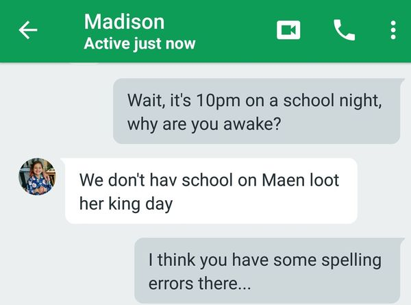 Apparently I need to work with my daughter on her spelling some more. Parentproblems Adulting Englishmajor