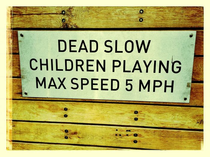 Dead Slow irony Sign