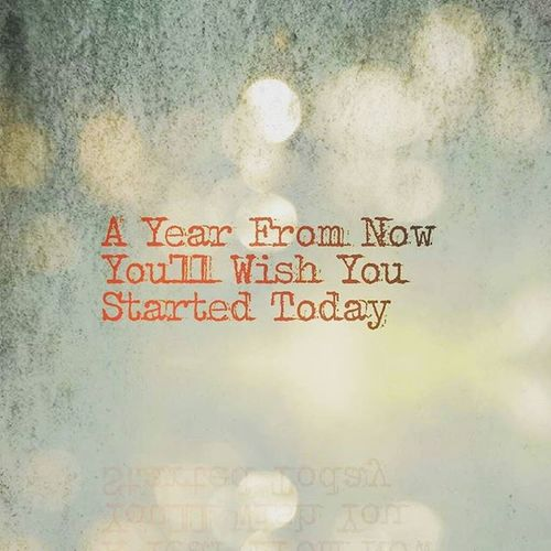 A Year From Now You'll Wish You Had Started Today Fitnesscoach Fitnessmotivation Fitspiration Inspiration Gym Exercise LoveYourself GymLife NoDaysOff PersonalGrowth Greatness Challengeyourself Faceyourfears Nopainnogain Workout GetActive PersonalDevelopment  Athomeworkout Beachbody Beachbodycoach Healthylifestyle Beachbodychallenge
