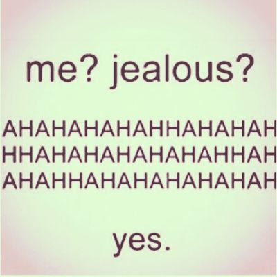 Me You Jealous Ahahahah yes mine cool picture picoftheday love quote gelosia portami via lol