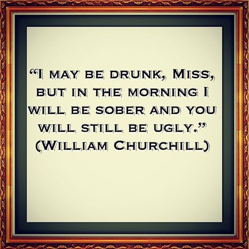 Willimachurchill CHURCHILL Quote Whataguy funnyman wellsaid