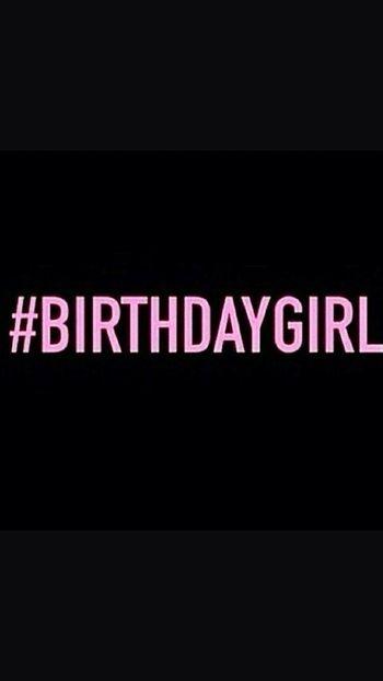 Birthday Birthdaygirl Itsmybirthday Sweet19 May28 Mybirthay
