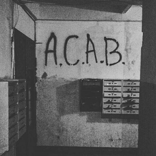 ACAB My Acces Umm... Black & White Taking Photos