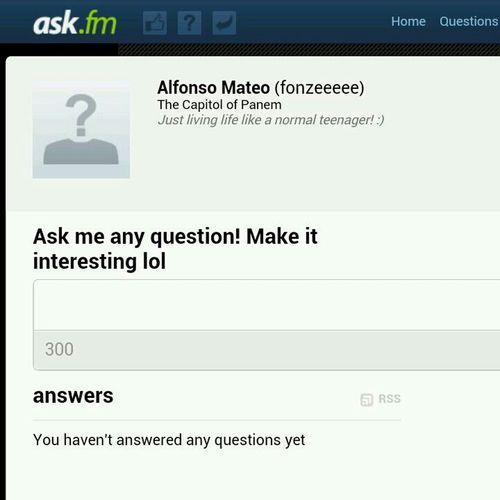 Ask me ANYTHING @ ask.fm/fonzeeeee