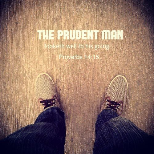 Proverbs 14:15 The simple believeth every word: but the prudent man looketh well to his going. This word that I hold today. This word is be my friend, in my journey to Bogor. I hope this journey will amazing for me :)