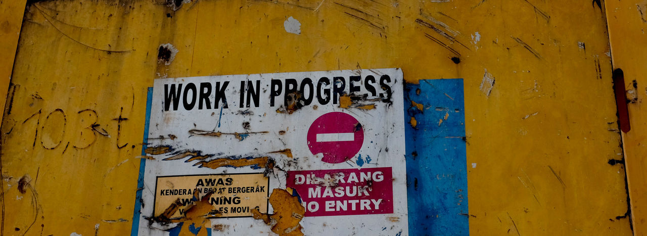 Work in progress sign No Entry Architecture Awas Building Contruction Di Larang Masuk Forbidden Text Warning Sign Work In Progress Yellow