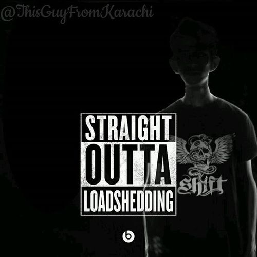 Straight Outta Loadshedding and Right Back In It. Throwback DidItBeforeItWasCool DrDreCopiedMe Karachi KElectirc Lightsout Straightouttacompton