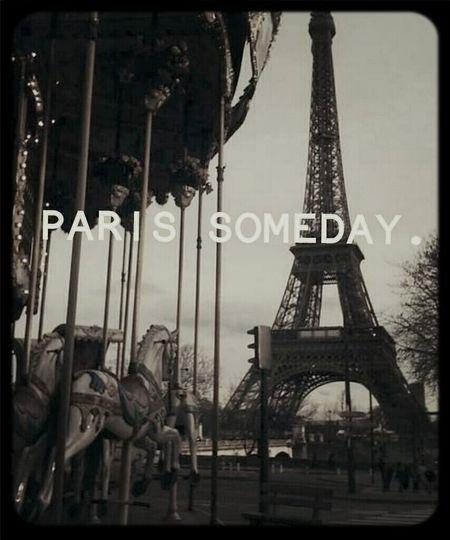 Paris Someday ♥