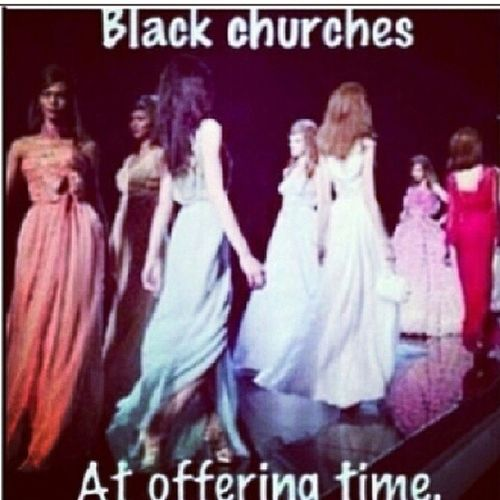 This is exactly true! lmao! Blackchurches Church Churchhumor Blackpeople offering longline lol haha TagsForLikes instahysterical