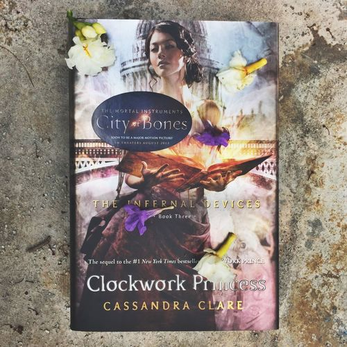 Clockwork Princess by Cassandra Clare Books Clockwork Princess The Infernal Devices Cassandra Clare First Eyeem Photo