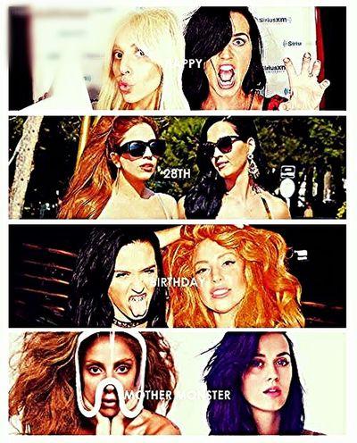 Happy Birthday Gaga <3 Katy Perry Lady Gaga Happy Birthday My DIVAS