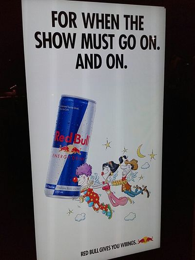 Red Bull Gives You Wings For When The Show Must Go On. And On. The Show Must Go On RedBull The Show Must Go On. Theshowmustgoon Illuminated Signs Redbullgivesyouwings Redbullgivesuwings RedBullAdvertising Advertisement Posters Advertising Signs Advertising Photography Vitalizes Body And Mind VitalizesBodyAndMind Energydrinks Energydrink RedBull Signs Sign Signs_collection RedBullSigns RedBullAdvertisingSigns Advertising Sign Illuminatedsigns