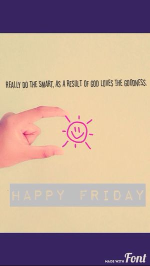 hello friday, be nice day for me Hello World