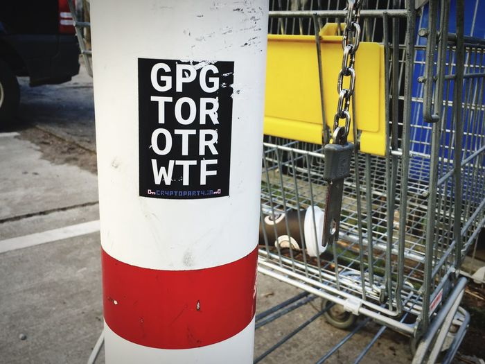 GPG TOR OTR WTF cryptoparty.in Cryptoparty Crypto Sticker Communication Text Sign Western Script No People Day Information Metal Close-up