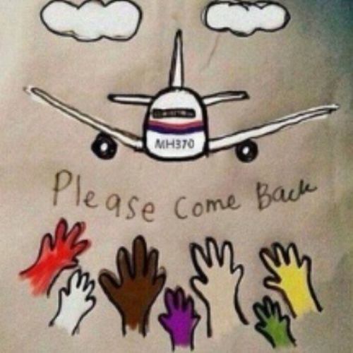 MH370 please come back safely ! Where've u been ? :'( please PrayforMH370 DoautkMH370 Comeback Malaysia doa .