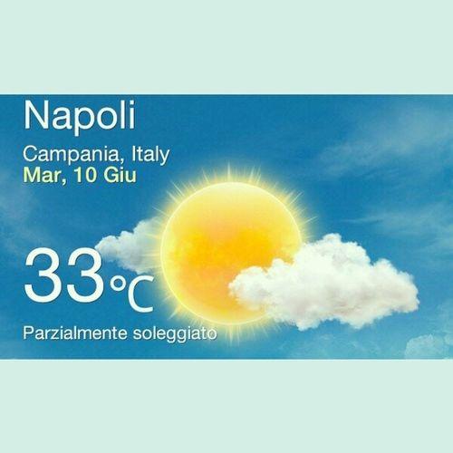 33 Gradi Sun Naples summer followforfollow likeforlike weather ?✊?☀☀☀☀