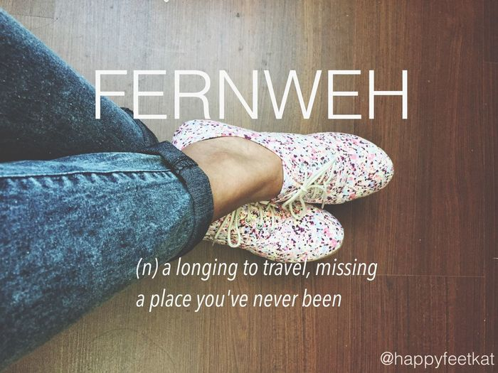 FERNWEH.✈️ Travel Wanderlust German Language Random Happy Feet My Dubai I Want To Travel The World Wish Travel List