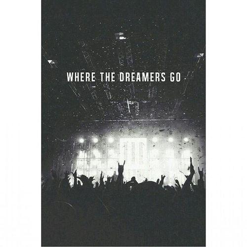 Wherethedreamersgo Trance Edm Musicfestival Dream Dreamer ♥
