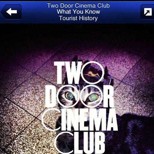 Twodoorcinemaclub Whatyouknow  ??