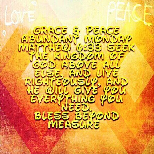 Grace & Peace Abundant Monday