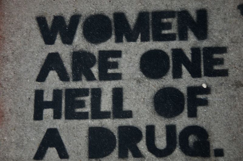Miami Women Are One Hell Of A Drug Black Color Communication Graffitti No People Outdoors Street Art Text Wynwood