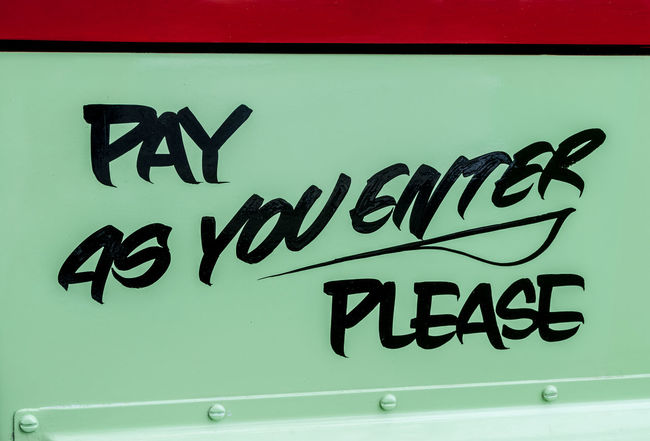 Pay as you enter Bus Pay Entry Green Red Signwriting Instruction Warning