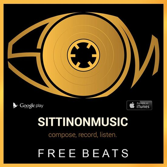 Download my SittinOnMusic App Freebeats Android and Ios compatible