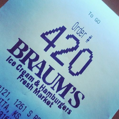 Is this a sign.... Lmao 420 Lunchbreak Braums
