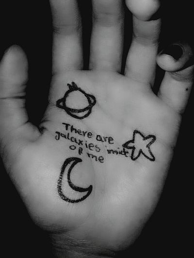 There are galaxies inside of me★. Text Love Tattoo Diferent Goals 💪 Photograph University Life