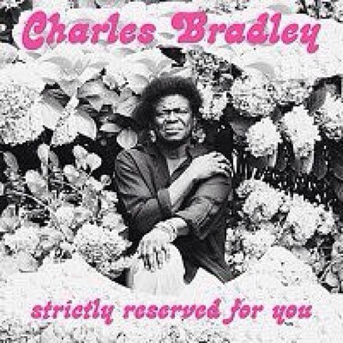 CharlesBradley Strictlyreservedforyou