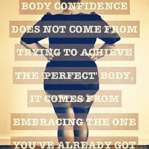 And the one I've got is absolutely perfect. Confidence  Body Self Selfimage perfect loveyourself youareperfect beautiful