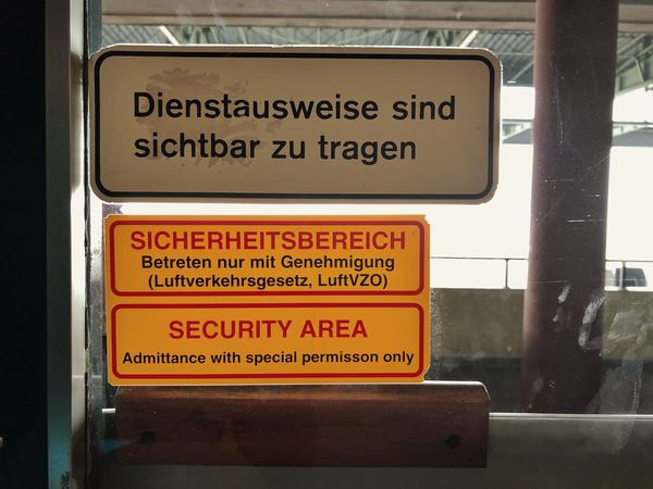 Text Western Script Communication Guidance Day No People Close-up Outdoors Security Airside Landside Deutsch Aufkleber THF Flughafen Tempelhof