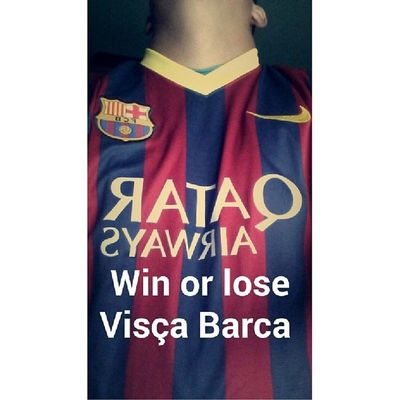 Win or lose, I will always be a barca fan. Viscabarca Viscabarcaestalamuerte