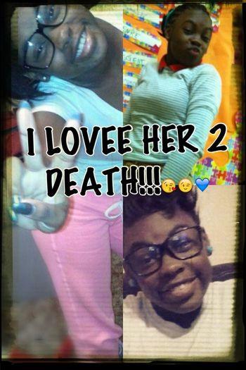 DAH BAEE I LOVEE HER 2 DEATH!!!!