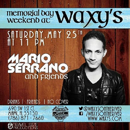 TOMORROW NIGHT AFTER FEST AFTER THE FIGHT WAXYS HashOnHash BrickellTakeover !!! SayMike at the door!! SayMario at the door! DjMarioSerrano WaxysOnTheRiver open till 5AM