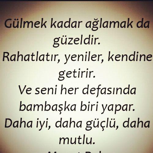 Gulmek Kadar Aglamak Var Hayat Herseye Ragmen Sevelim Sevilelim Herzaman Heryerde Aniyakala Kaybetme Turkey Istanbul
