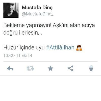 Huzur içinde uyu Attilailhan ⚘⚘⚘