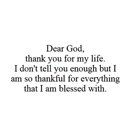 Thank God everyday for everything!!!❤ Quoteoftheday Quoetes Life Quotes